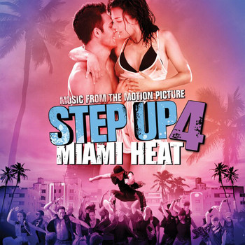 Various Artists - Music From the Motion Picture Step Up 4: Miami Heat