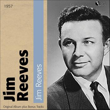 Jim Reeves - Jim Reeves (Original Album Plus Bonus Tracks, 1957)