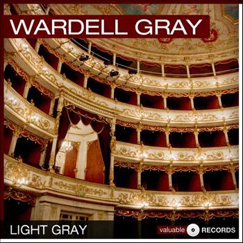 Wardell Gray - Light Gray