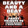 Ultimate Party Jams - Beauty and a Beat (Party Tribute to Justin Bieber & Nicki Minaj) – Single