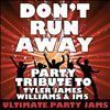 Ultimate Party Jams - Don't Run Away (Party Tribute to Tyler James Williams & Im5) – Single