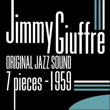 Jimmy Giuffre - 7 Pieces 1959 (Original Jazz Sound)
