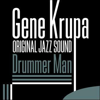 Gene Krupa - Drummer Man (Original Jazz Sound)