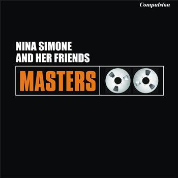 Nina Simone - Nina Simone and Her Friends