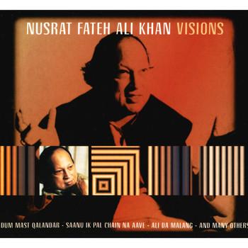 Nusrat Fateh Ali Khan - Visions
