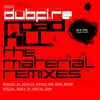 Dubfire - Roadkill (The Material Remixes)