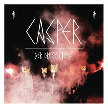 Casper - Der Druck steigt