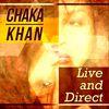 Chaka Khan - Chaka Khan - Live and Direct