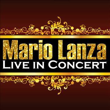 Mario Lanza - Live in Concert