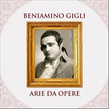 Beniamino Gigli - Arie Da Opere