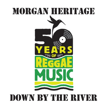 Morgan Heritage - Down By The River