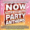 Various Artists - NOW That's What I Call Party Anthems