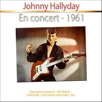 Johnny Hallyday - Johnny en concert, 1961
