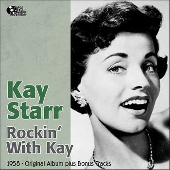Kay Starr - Rockin' With Kay (Original Album Plus Bonus Tracks, 1958)