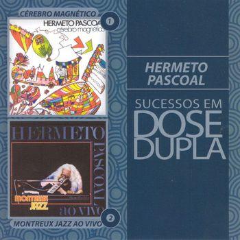 Hermeto Pascoal - Dose Dupla Hermeto Pascoal