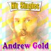 Andrew Gold - Andrew Gold - Hit Singles