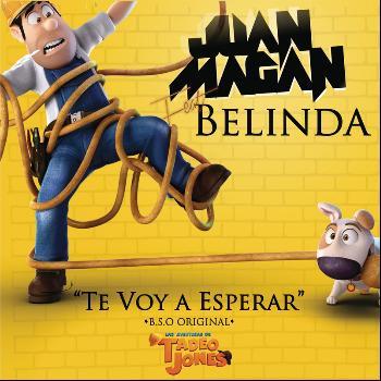 Juan Magan Feat. Belinda - Te Voy a Esperar