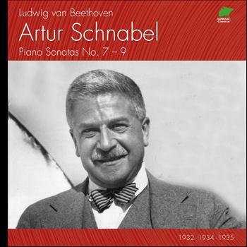 Artur Schnabel - Ludwig Van Beethoven: Piano Sonatas No. 7 to 9 (1932 - 1935)