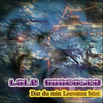 Lale Andersen - Dat du min Leevsten büst