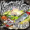 Kottonmouth Kings - Mile High