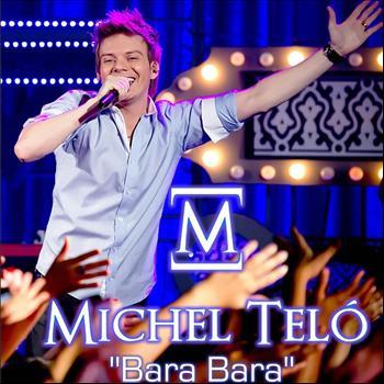 Michel Teló - Bara Bara