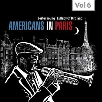 Lester Young - Americans in Paris, Vol. 6