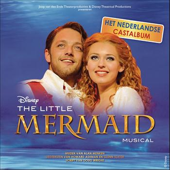 Little Mermaid (Dutch Cast Recording) - The Little Mermaid