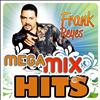 Frank Reyes - Mega MixHits
