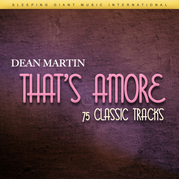 Dean Martin - That's Amore - 75 Classic Tracks