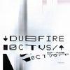 Dubfire - Octvs