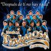 Banda La Trakalosa - Después De Ti No Hay Nada - Single