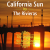 The Rivieras - The Original Hit Recording - California Sun