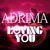 Adrima - Adrima - Loving You