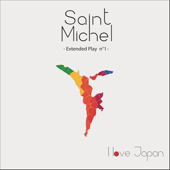 Saint Michel - I Love Japan