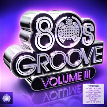 Various - 80s Groove, Vol. 3 - Ministry of Sound