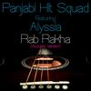 Panjabi Hit Squad - Rab Rakha (Live Acoustic)