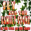 Sly And The Family Stone - In the Still of the Night