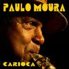 Paulo Moura - Carioca