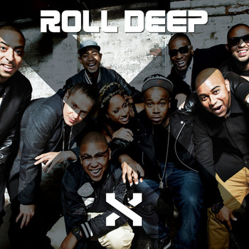 Roll Deep - X