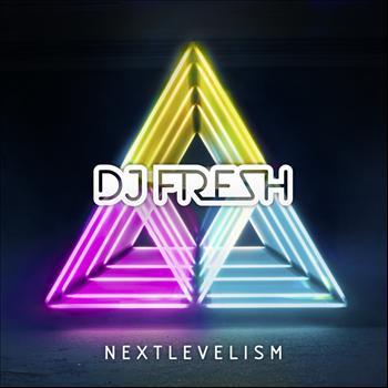 DJ Fresh - Nextlevelism