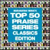 Maranatha! Praise Band - Top 50 Praise Classics