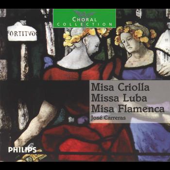 José Carreras - Missa Criolla / Misa Luba / Missa Flamenca