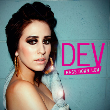 DEV / The Cataracs - Bass Down Low