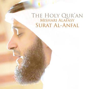 Shaykh Mishari Alafasy - Surat Al-Anfal