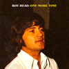 Roy Head - One More Time
