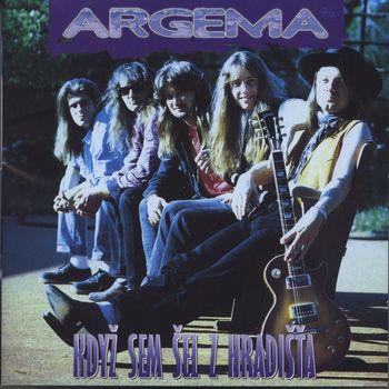 Argema - Kdyz sem sel z Hradista