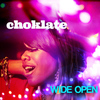 Choklate - Wide Open
