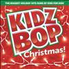 Kidz Bop Kids - KIDZ BOP Christmas!