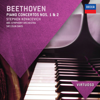 Sir Colin Davis / BBC Symphony Orchestra / Stephen Kovacevich - Beethoven: Piano Concertos Nos.1 & 2