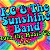 KC & The Sunshine Band - Turn the Music Up Live